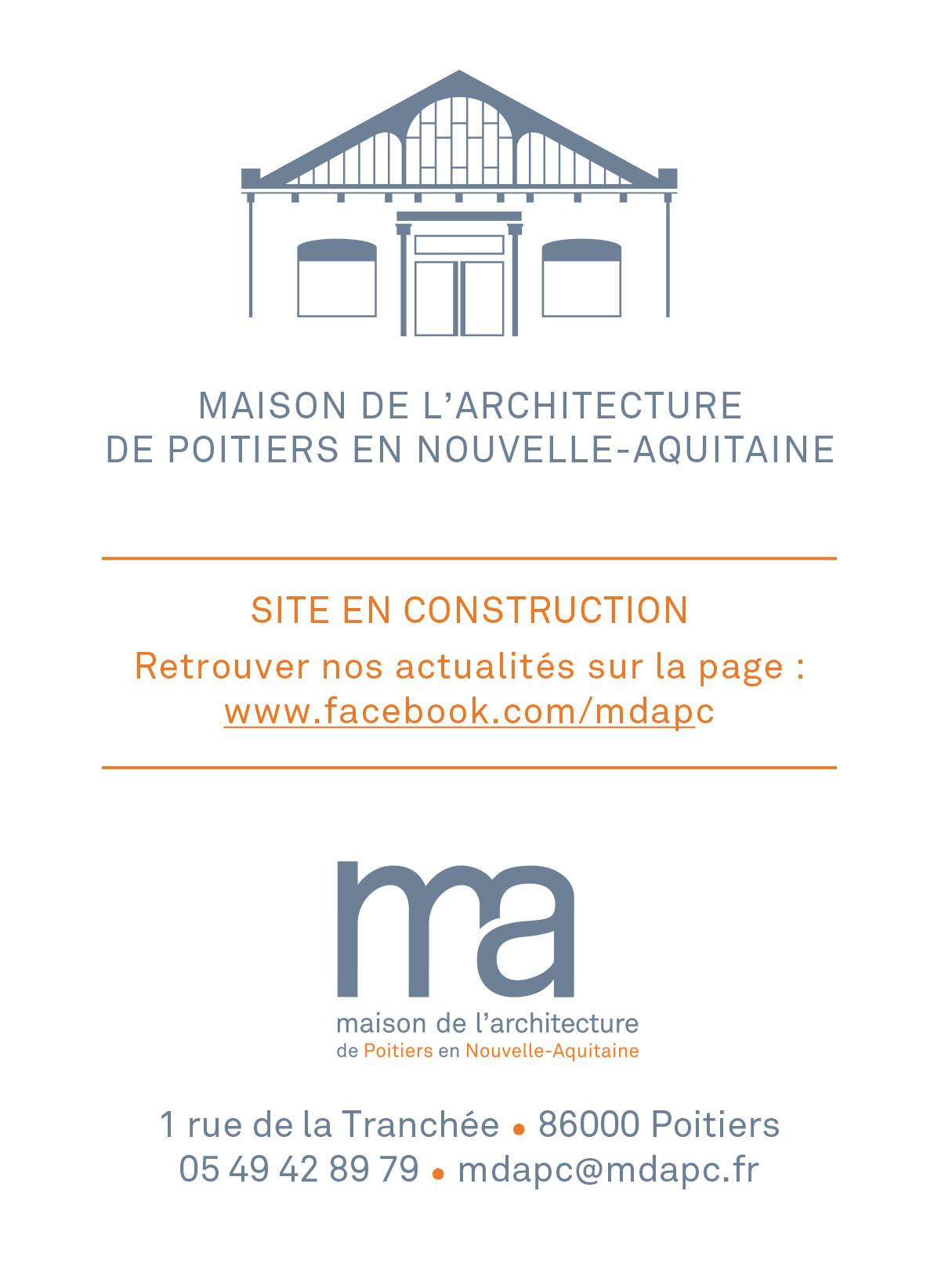 Maison de l'Architecture de Poitiers en Nouvelle-Aquitaine - SITE EN CONSTRUCTION - Contact : 05 49 42 89 79